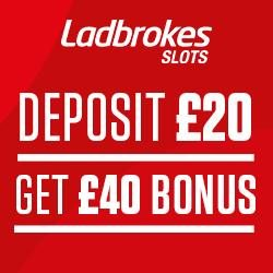 Ladbrokes Promo Code SLOTS for £40 Slots Bonus